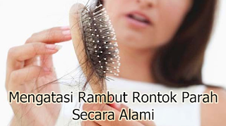 mengatasi rambut rontok parah