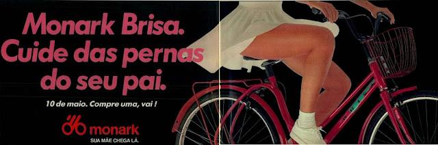 Propaganda da Monark Brisa para o Dia das Mães em 1992.