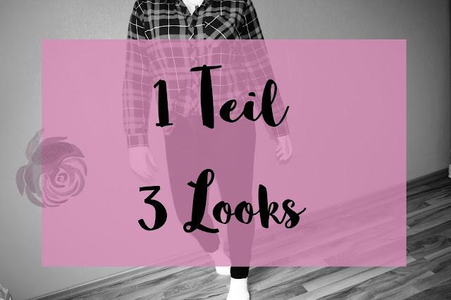 1 Teil – 3 Looks