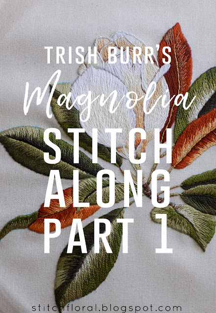 Magnolia Stitch Along Part 1