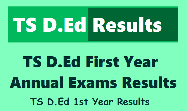 telangana d.ed first year 2019 results,ts d.ed 1st year exams 2019 results,ts d.ed i year exams results at bsetelangana.org,ts ded first year exams 2019 results