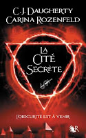 CJ Daugherty - Le feu secret T2 : La Cité secrète