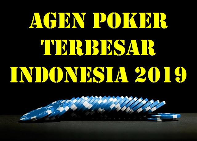 Agen Poker Terbesar Indonesia 2019