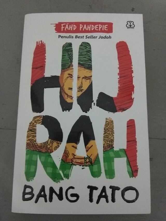 Resensi Buku Hijrah Bang Tato Karya Fahd Pahdepie