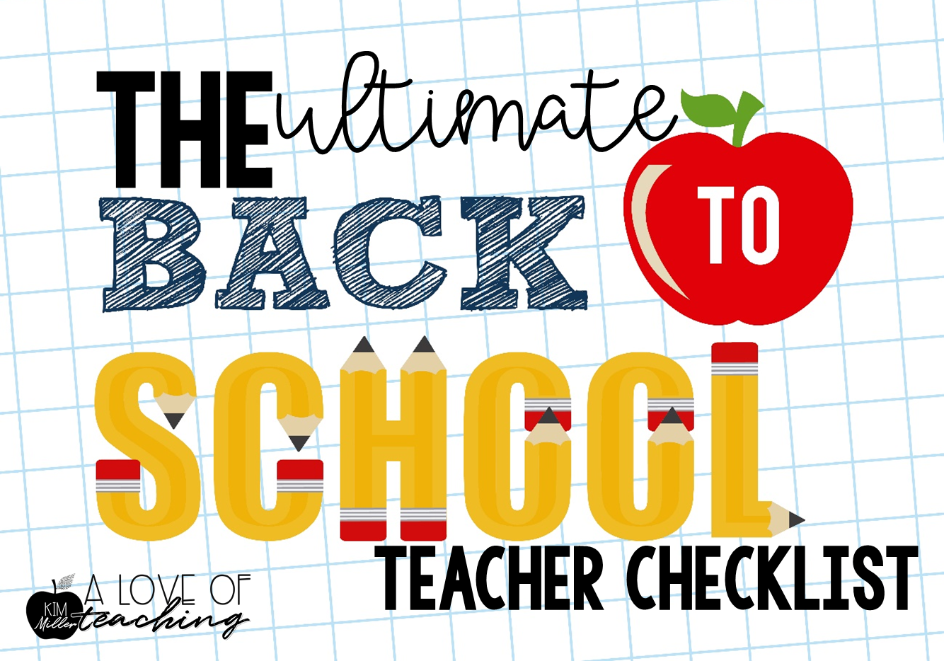 The Ultimate Back-to-School Teacher Checklist