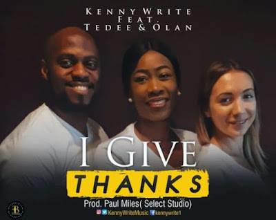 [Video] Kennywrite Ft. Tedee & Olan – Modupe [I Give Thanks]