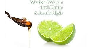 Cara membuat masker jeruk nipis dan madu
