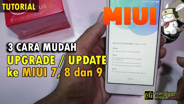 Cara Paling Mudah Upgrade / Downgrade ke MIUI 8 dan 9 di Semua Xiaomi Tanpa TWRP