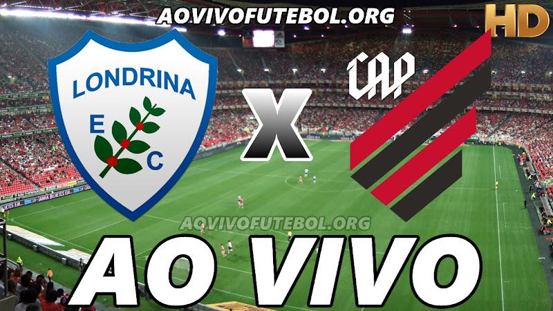Londrina x Atlético Paranaense Ao Vivo na TV HD