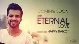 Eternal Love Lyrics - Happy Raikoti