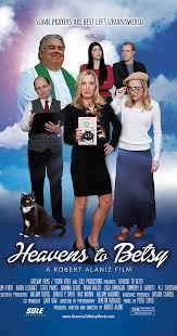 Heavens to Betsy 2 (2019)