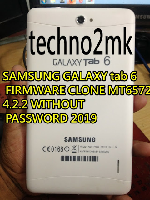 SAMSUNG GALAXY tab 6 FIRMWARE CLONE MT6572 4 2 2 WITHOUT