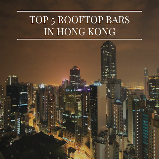 Top 5 Rooftop Bars in Hong Kong