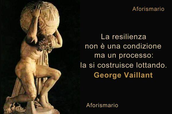 Preferenza Aforismario®: Resilienza - Aforismi, frasi e citazioni LG63