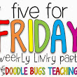 Five For Friday.May 29th