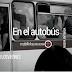 El mensaje de los viernes: En el autobús