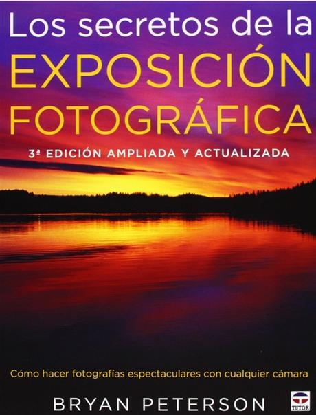 Portada libro: Los secretos de la exposición fotográfica: