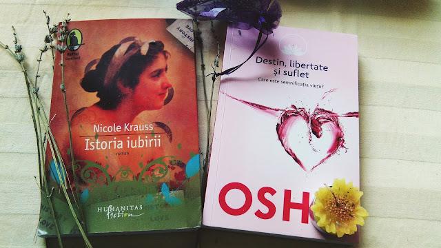 Istoria iubirii de Nicole Krauss și Destin, libertate și suflet de Osho