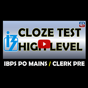 Cloze Test | High Level | English | IBPS PO MAINS / Clerk Pre 2017