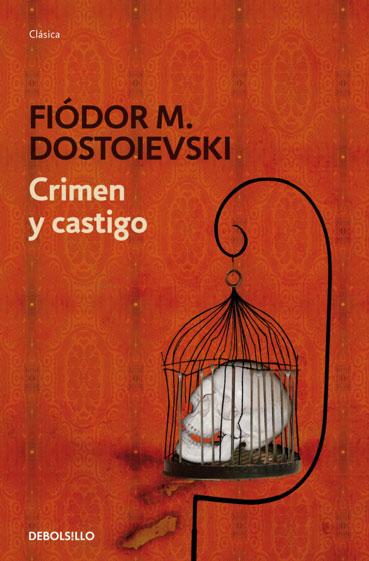 Novela Crimen y Castigo Dostoievski clasico literatura