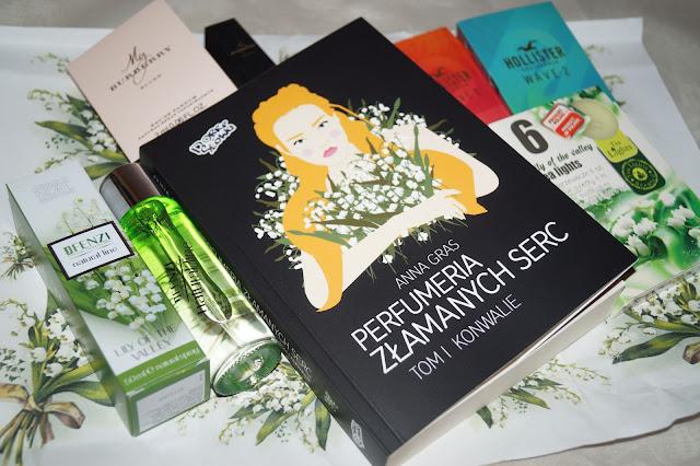 """Perfumeria złamanych serc. Konwalie"" Anna Gras"