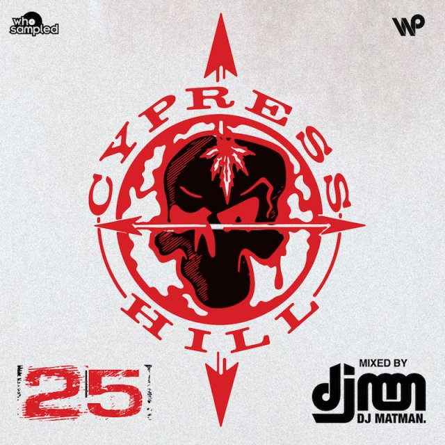 Cypress Hill 25th Anniversary Mixtape von DJ Matman