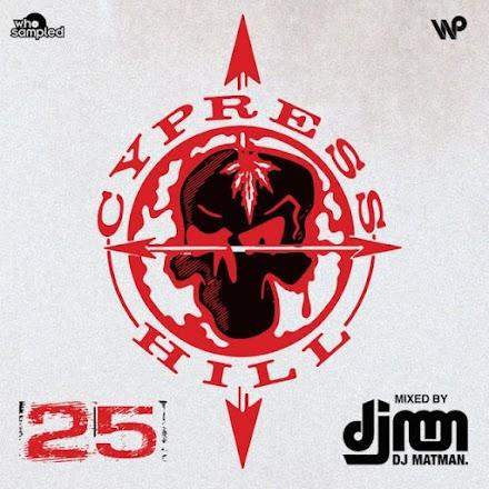 Cypress Hill 25th Anniversary Mixtape von DJ Matman