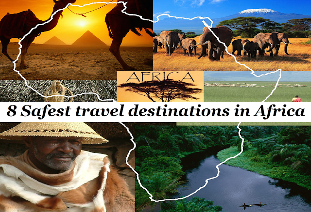 8 Safest travel destinations in Africa
