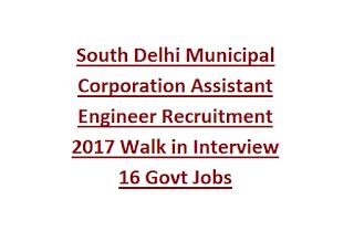 South Delhi Municipal Corporation Assistant Engineer Recruitment 2017 Walk in Interview 16 Govt Jobs