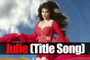Julie (Title Song)