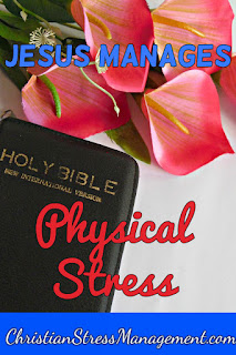 Jesus manages physical stress