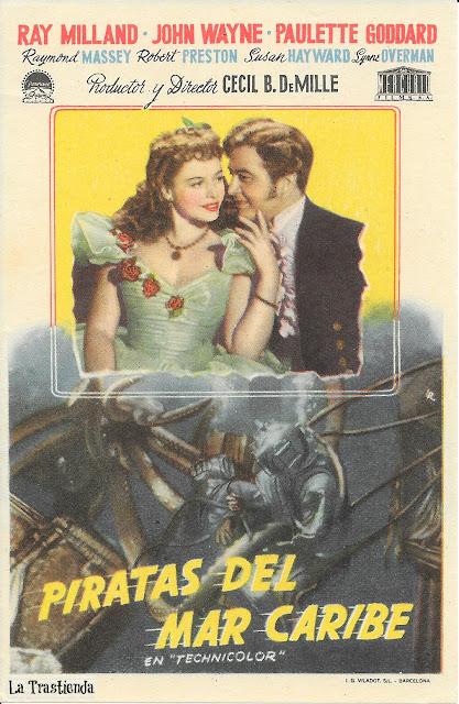 Piratas del Mar Caribe - Folleto de Cine - Ray Milland - John Wayne - Paulette Goddard