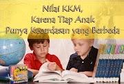 Nilai KKM, karena Tiap Anak Punya Kecerdasan yang Berbeda