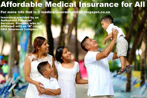 Affordable Day-to-Day Family Medical Junior Senoir Health Insurance medicalinsuranceforall.blogspot.co.za South Africa
