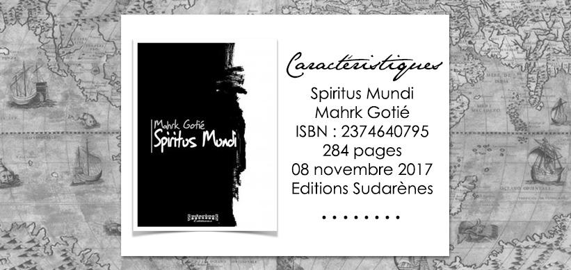 Spiritus Mundi de Marhk Gotié