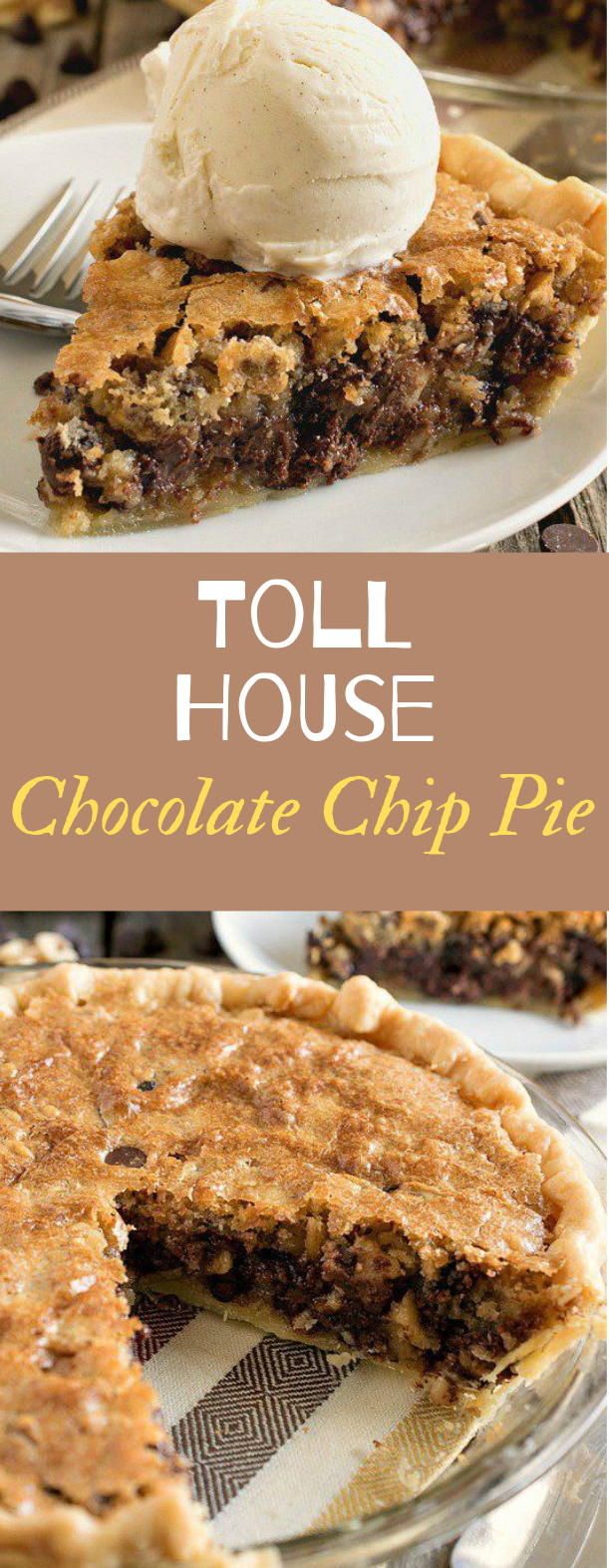 Toll House Chocolate Chip Pie #dessert #chocolate