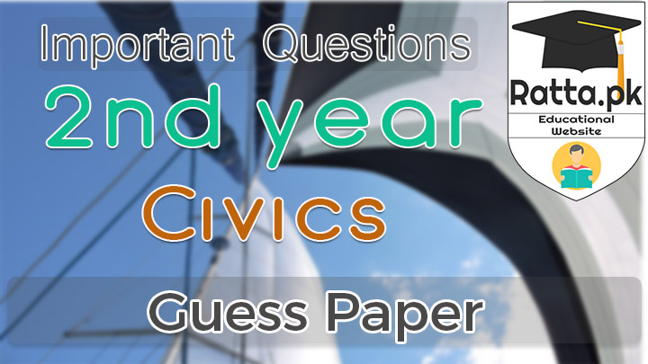2nd Year (12th class) Civics Guess Paper 2021