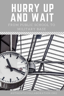 Hurry Up and Wait: From Teaching in a Public School to Overseas Military Base from authenticcollaboration.org #teaching #abroad #training