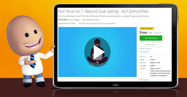 [100% Off] NLP Ninja Vol 1: Beyond Goal Setting - NLP Demystified| Worth 200$