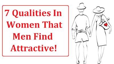 महिलाओं की 7 विशेषताएँ जो पुरुषों को आकर्षित करें