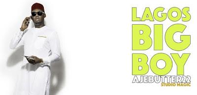 PHOTO: Ajebutter22 - Lagos Big Boys