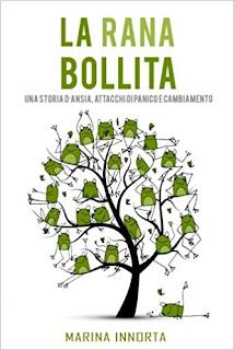 La Rana Bollita: Una Storia D'Ansia, Attacchi Di Panico E Cambiamento PDF