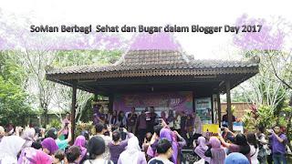 #bloggerdayxsoman  #sehatbersamasoman