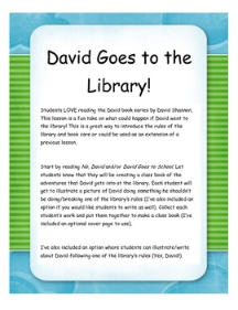 http://www.teacherspayteachers.com/Product/David-Goes-to-the-Library-849305