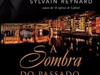 Resenha: A Sombra do Passado - Sylvain Reynard