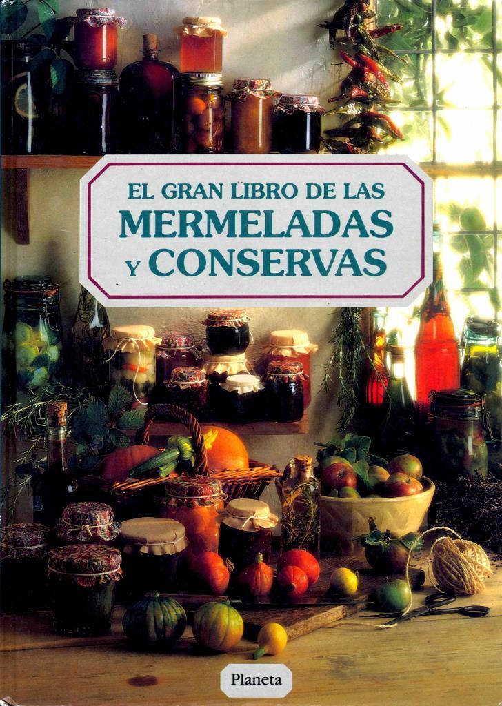 El gran libro de las mermeladas y conservas