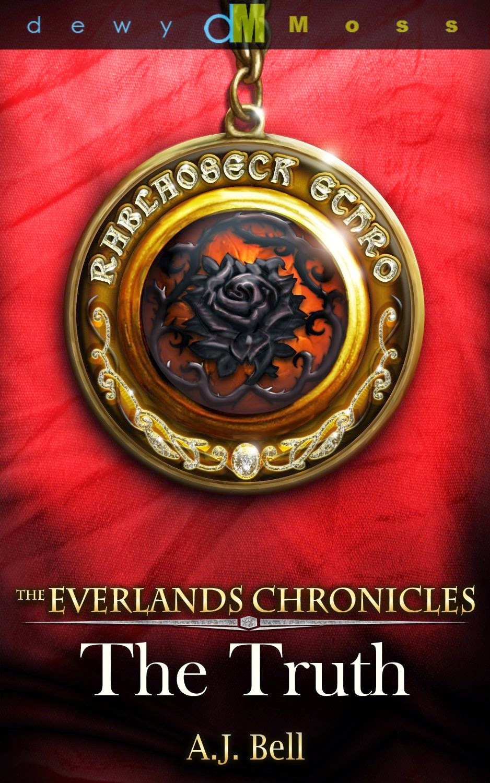 http://www.amazon.com/The-Everlands-Chronicles-Truth-ebook/dp/B00J0K8I96/ref=sr_1_1?ie=UTF8&qid=1397966511&sr=8-1&keywords=The+everlands+Chronicles