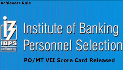 IBPS PO/MT – VII Score Card Released