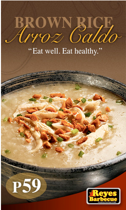 Filipinoy Cuisine Recommended Dish: BROWN RICE ARROZ CALDO BY REYES BARBECUE