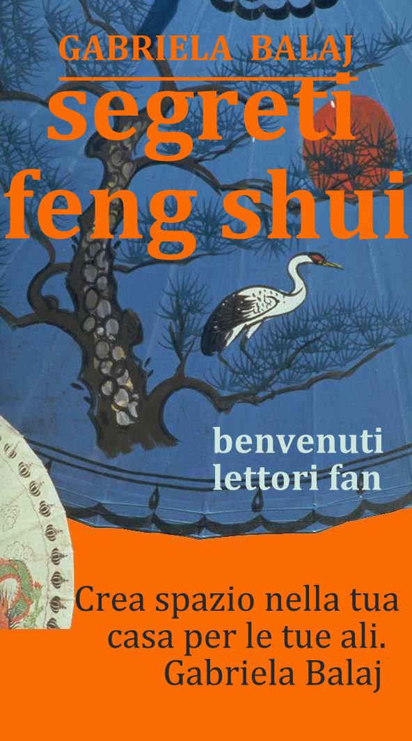 Blog ufficiale g b r i e l b l j feng shui per casa look persona eventi - Feng shui quali oggetti portano ricchezza ...